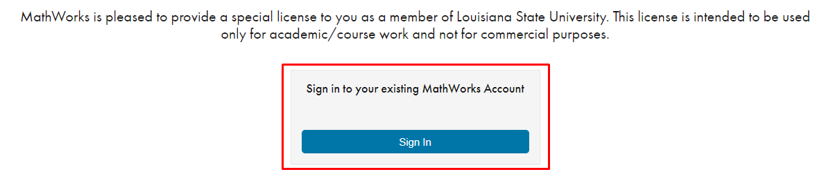 "Sign in button under ""sign in to your existing Mathworks account"" statement"